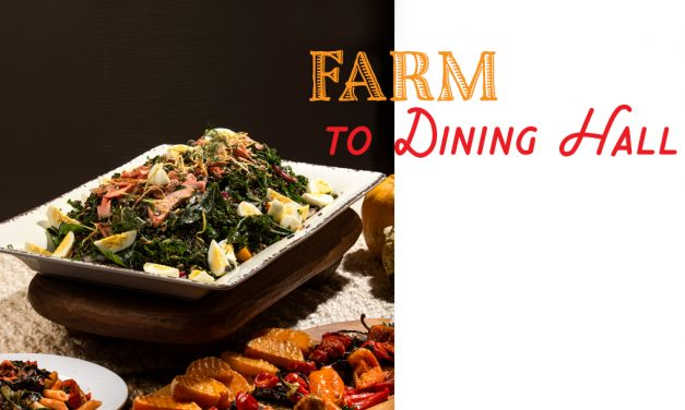 Farm to Dining Hall