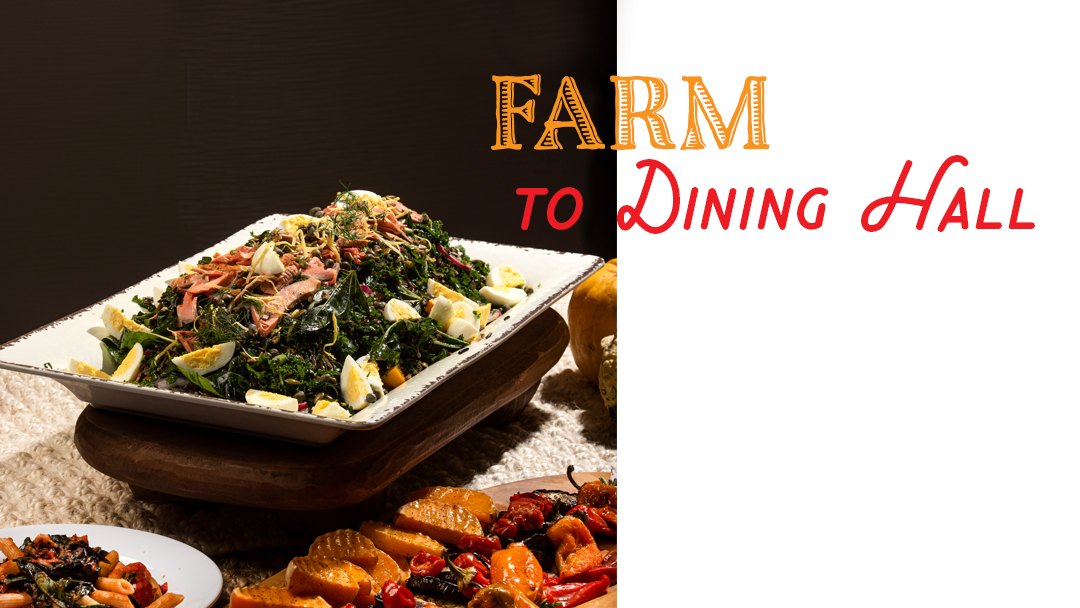 Farm to Dining Hall heading