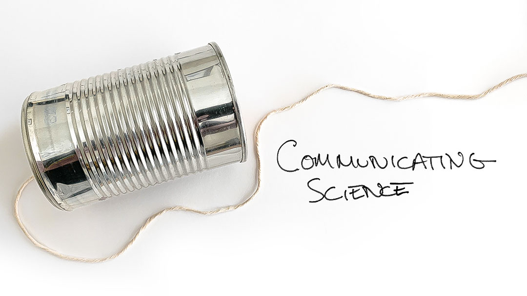 Graphic header that says: Communicating Science