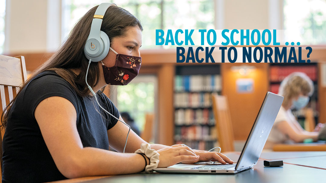 Graphic header: Back to School, Back to Normal?